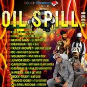 Oil Spill Riddim by Various Artists