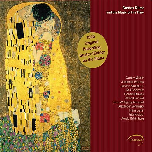 Gustav Klimt and the Music of His Time by Various Artists