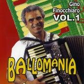 Ballomania vol. 1 by Gino Finocchiaro