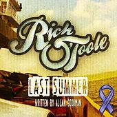 Last Summer by Rich O'Toole