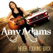 Never Looking Back de Amy Adams