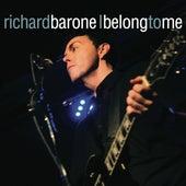 I Belong to Me - Single by Richard Barone
