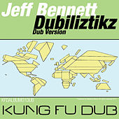 Dubiliztikz (Dub Versions) by Jeff Bennett