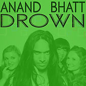 Drown by Anand Bhatt