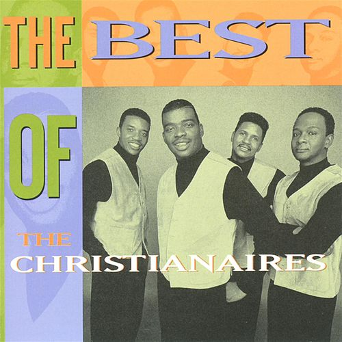 Best of the Christianaires by The Christianaires