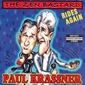 The Zen Bastard Rides Again de Paul Krassner