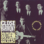 Close Harmony: A History Of Southern... by Various Artists