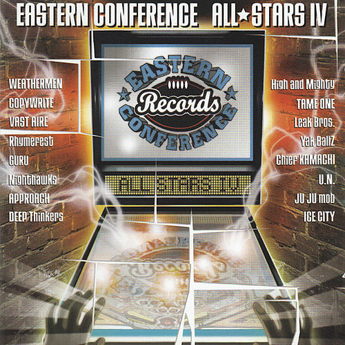 The Eastern Conference All Stars IV by High & Mighty