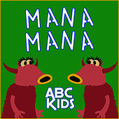 Mana Mana (The Muppets) by ABC Kids