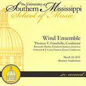 The University of Southern Mississippi Wind Ensemble March 24, 2011 by The University of Southern Mississippi Wind Ensemble