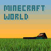 Minecraft World (feat. Brad Knauber) by Pedro Esparza