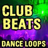 Club Beats and Dance Loops (Plus Music Stems) by Ultimate Drum Loops