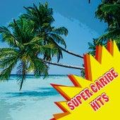 Super Caribe Hits de Various Artists