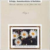 Erfolge, Sammlerstücke & Raritäten - Historische Aufnahmen Folge 4 de Various Artists