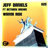 Wanna Ride by Jeff Daniels