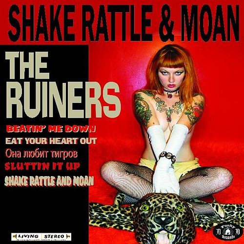 'Shake Rattle and Moan' by The Ruiners (1)