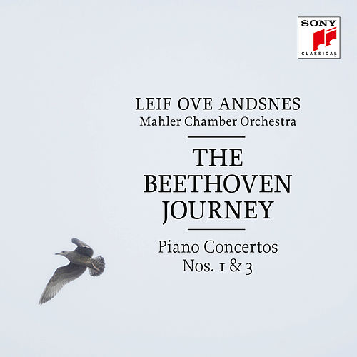 The Beethoven Journey - Piano Concertos Nos. 1 & 3 by Leif Ove Andsnes