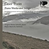 Geirr Tveitt Piano Works and Songs by Various Artists