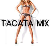 Tacata Mix de Various Artists