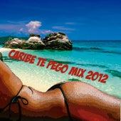 Caribe Te Pego Mix 2012 de Various Artists