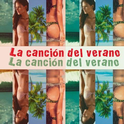 La Canción del Verano by Various Artists