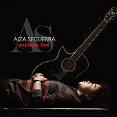 Perhaps Love by Aiza Seguerra
