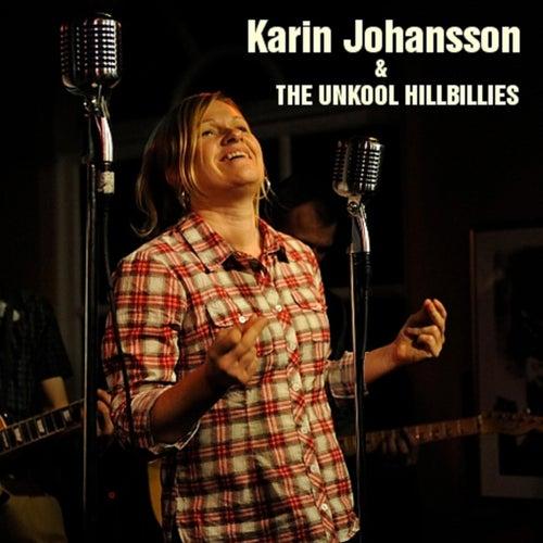 Karin Johansson & THE UNKOOL HILLBILLIES de Karin Johansson
