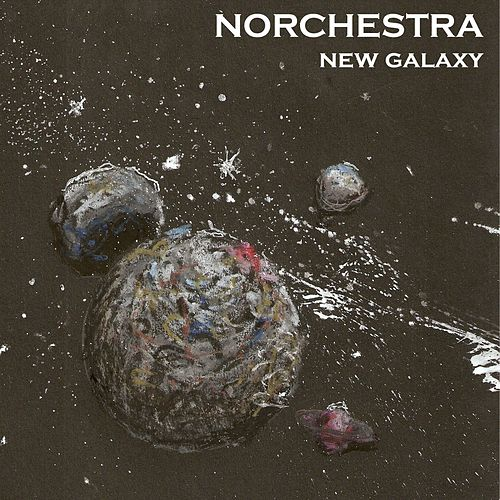 New Galaxy by Norchestra