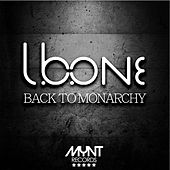 Back to monarchy (Original intro mix) de L.B.One