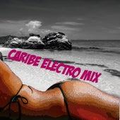 Caribe Electro Mix de Various Artists