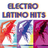 Electro Latino Hits de Various Artists