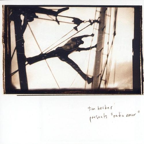 Radio Amor by Tim Hecker