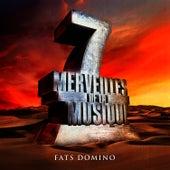 7 merveilles de la musique: Fats Domino by Fats Domino