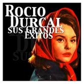 Rocío Durcal - Sus Grandes Éxitos de Rocío Dúrcal
