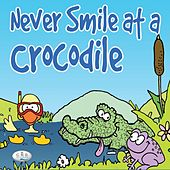 Never Smile At a Crocodile de The C.R.S. Players
