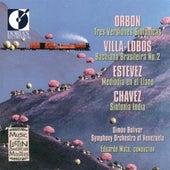 Orbon, J.: 3 Versiones Sinfonicas / Villa-Lobos, H.: Bachianas Brasileiras No. 2 / Estevez, A.: Mediodia En El Llano by Simon Bolivar Symphony Orchestra of Venezuela