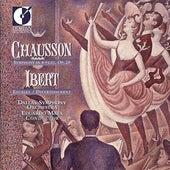 Chausson, E.: Symphony, Op. 20 / Ibert, J.: Escales / Divertissement de Dallas Symphony Orchestra