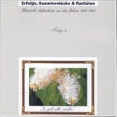 Erfolge, Sammlerstücke & Raritäten - Historische Aufnahmen Folge 3 by Various Artists