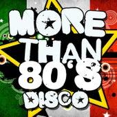 More Than 80's Disco de Various Artists