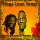 Dennis Brown & George Nooks Sings Love Songs de Various Artists