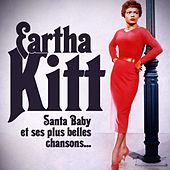 Santa Baby et ses plus belles chansons (Remasterisé) de Eartha Kitt