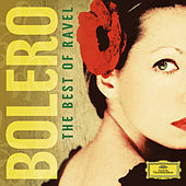 Bolero - The Best Of Ravel by Various Artists
