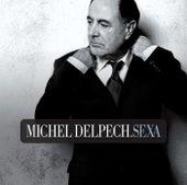 Sexa de Michel Delpech