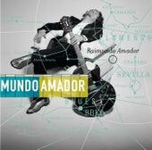 Mundo Amador by Raimundo Amador