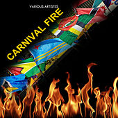 Carnival Fire by Various Artists