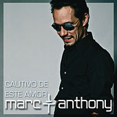 Cautivo De Este Amor de Marc Anthony