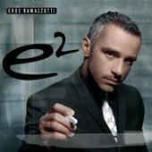 E2 by Eros Ramazzotti