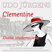 Clementine/Diana Mademoiselle de Udo Jürgens