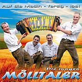 Auf die Madln-fertig-los von Die Jungen Mölltaler