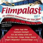 Filmpalast Vol. 1 - Die schönsten Kinoschlager der 50er Jahre by Various Artists
